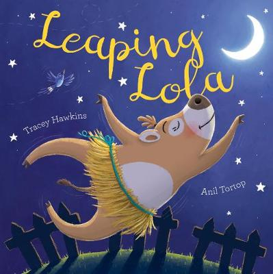 Leaping Lola by Tracey Hawkins