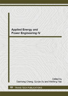 Applied Energy and Power Engineering IV by Dan Hong Cheng