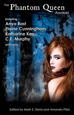 Phantom Queen Awakes by C.E. Murphy