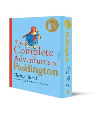 The Complete Adventures of Paddington: The 15 Complete and Unabridged Novels in One Volume by Michael Bond