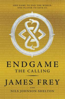 The Endgame: The Calling by James Frey