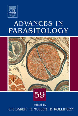 Advances in Parasitology  Volume 59 by John R. Baker