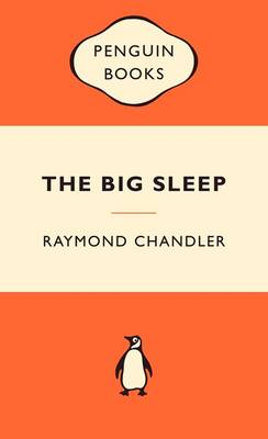 Big Sleep by Raymond Chandler
