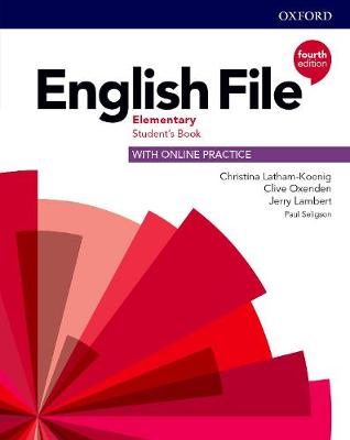 English File: Elementary: Student's Book with Online Practice by Christina Latham-Koenig