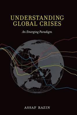 Understanding Global Crises by Assaf Razin