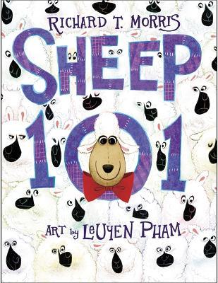 Sheep 101 by Richard T. Morris
