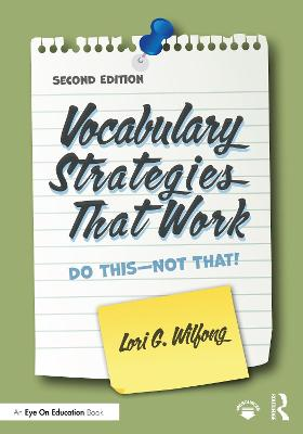 Vocabulary Strategies That Work: Do This-Not That! book