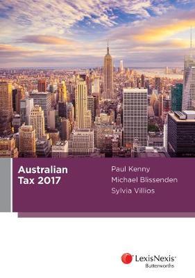 Australian Tax 2017 by P Kenny