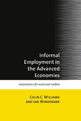 Informal Employment in Advanced Economies by Colin C. Williams