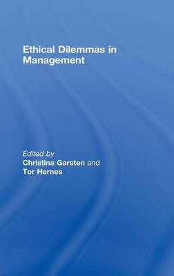 Ethical Dilemmas in Management by Christina Garsten