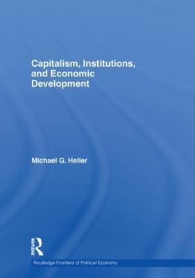 Capitalism, Institutions, and Economic Development book