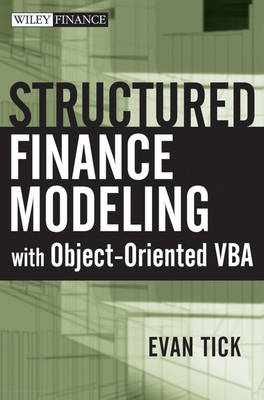 Structured Finance Modeling with Object-Oriented VBA book