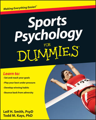 Sports Psychology For Dummies by Leif H. Smith