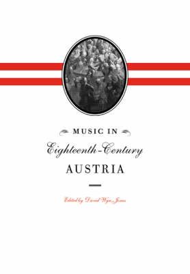 Music in Eighteenth-Century Austria book