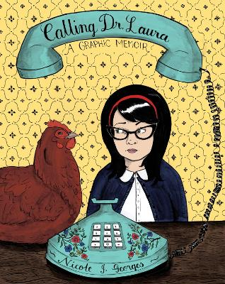 Calling Dr. Laura by Nicole J Georges