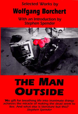 The Man Outside by Wolfgang Borchert