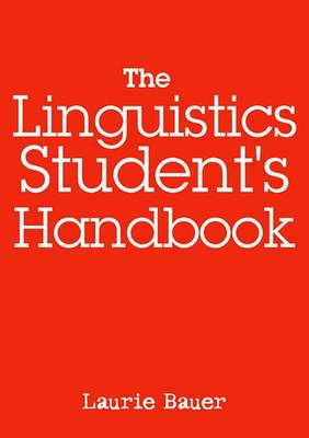 The Linguistics Student's Handbook by Laurie Bauer