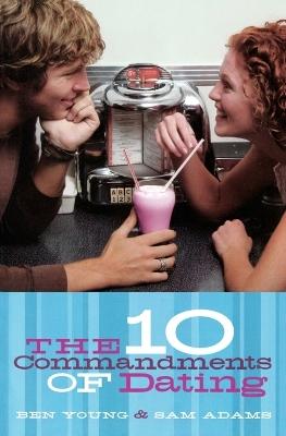 Ten Commandments of Dating book
