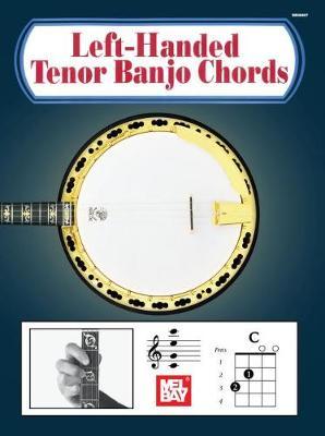 Left-Handed Tenor Banjo Chords by Mel Bay