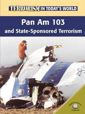 Pan Am 103 and State-Sponsored Terrorism by Michael Paul