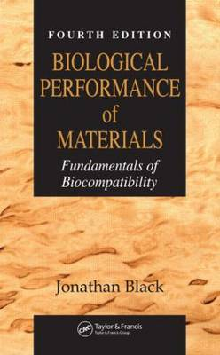 Biological Performance of Materials by Jonathan Black