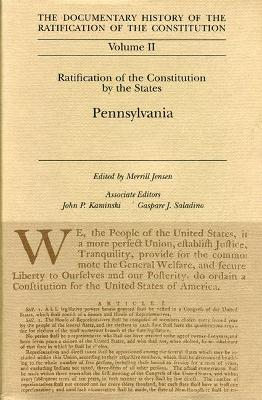 Ratification by the States Pennysylania Vol 11 by Merrill Jensen