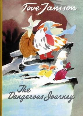 Dangerous Journey by Tove Jansson