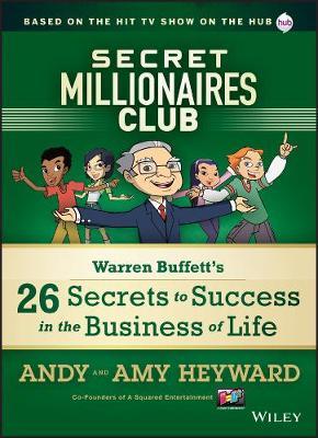 Secret Millionaires Club by A. Heyward