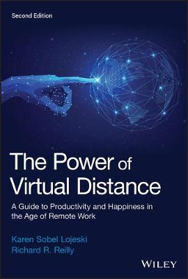The Power of Virtual Distance: A Guide to Productivity and Happiness in the Age of Remote Work book