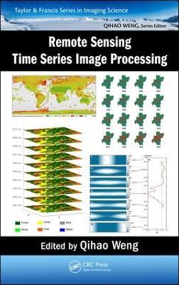 Remote Sensing Time Series Image Processing book