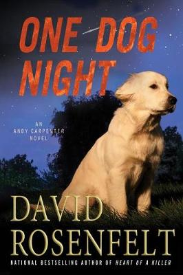 One Dog Night by David Rosenfelt