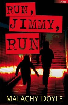 Run, Jimmy, Run by Mr. Malachy Doyle