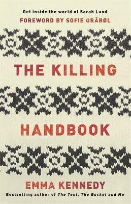 The Killing Handbook by Emma Kennedy