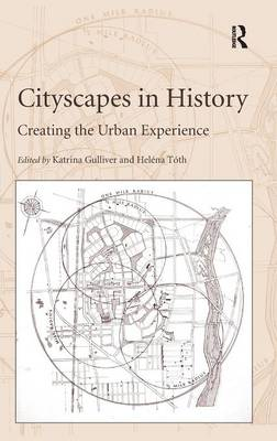 Cityscapes in History by Helena Toth