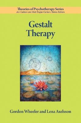 Gestalt Therapy by Gordon Wheeler