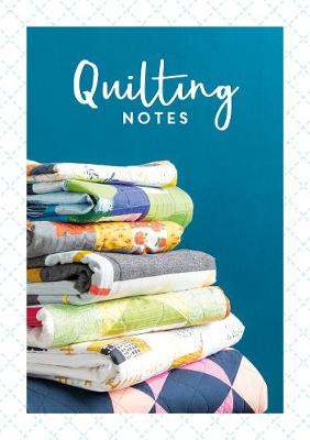 Quilting Notes by David Charles