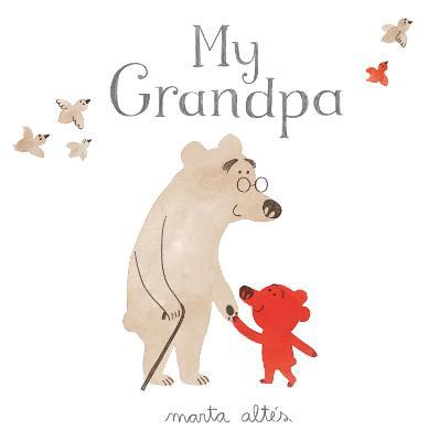 My Grandpa by Marta Altes