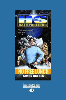 Hal Spacejock 4: No Free Lunch by Simon Haynes