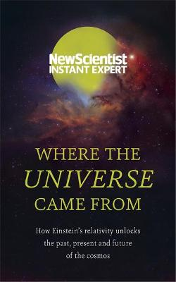 Where the Universe Came From book