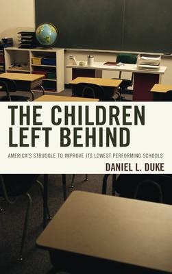 Children Left Behind by Daniel Duke