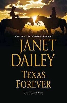 Texas Forever by Janet Dailey