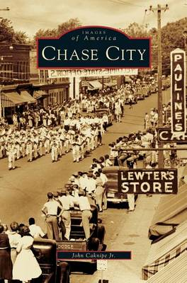 Chase City by John Caknipe Jr