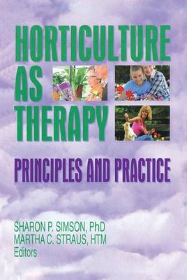 Horticulture as Therapy by Sharon Simson