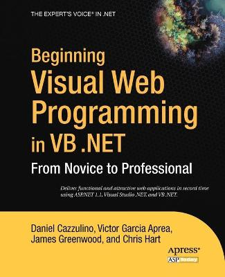 Beginning Visual Web Programming in VB .NET by Daniel Cazzulino