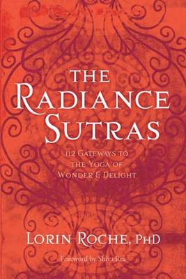 Radiance Sutras by Lorin Roche