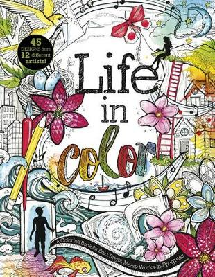 Life in Color: A Coloring Book for Bold, Bright, Messy Works-In-Progress by Press Switch