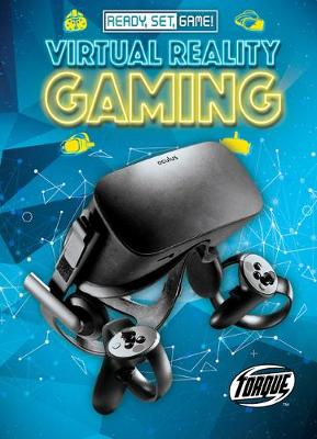 Virtual Reality Gaming by Betsy Rathburn