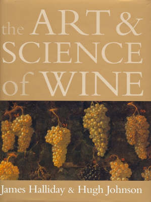Art & Science of Wine by James Halliday