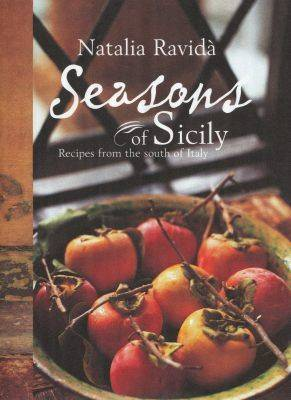Seasons of Sicily by Natalia Ravida