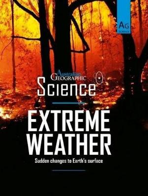 Australian Geographic Science: Extreme Weather book